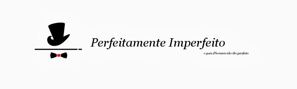 Perfeitamente Imperfeito