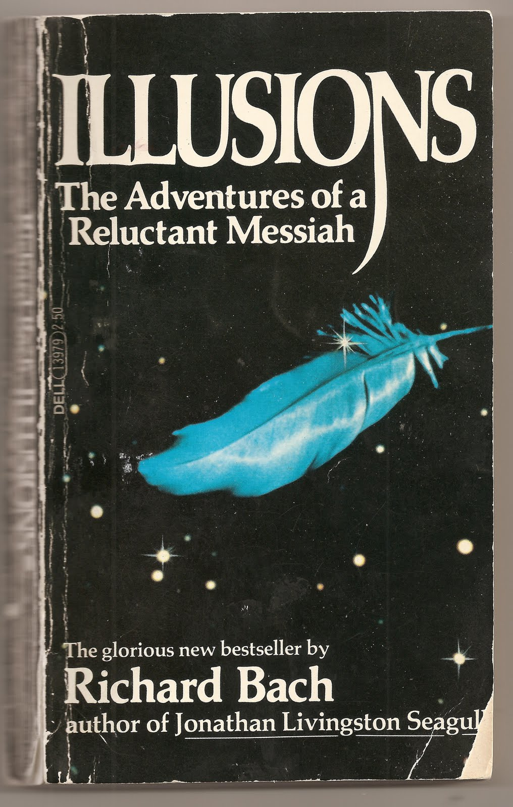 illusions by richard bach Illusions: the adventures of a reluctant messiah summary & study guide richard bach this study guide consists of approximately 37 pages of chapter summaries, quotes, character analysis, themes, and more - everything you need to sharpen your knowledge of illusions.
