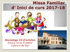 MISSA FAMILIAR D'INICI DE CURS A L'ALBERG TORRE AMETLLER