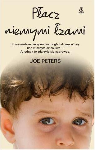 Joe Peters - Płacz niemymi łzami