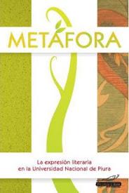 Metáfora, la expresión literaria en la Universidad Nacional de Piura