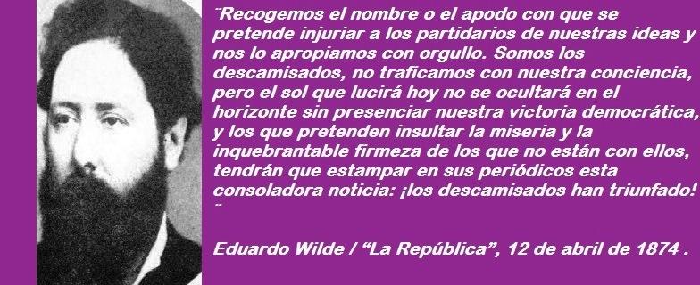 LOS DESCAMISADOS DE EDUARDO WILDE.