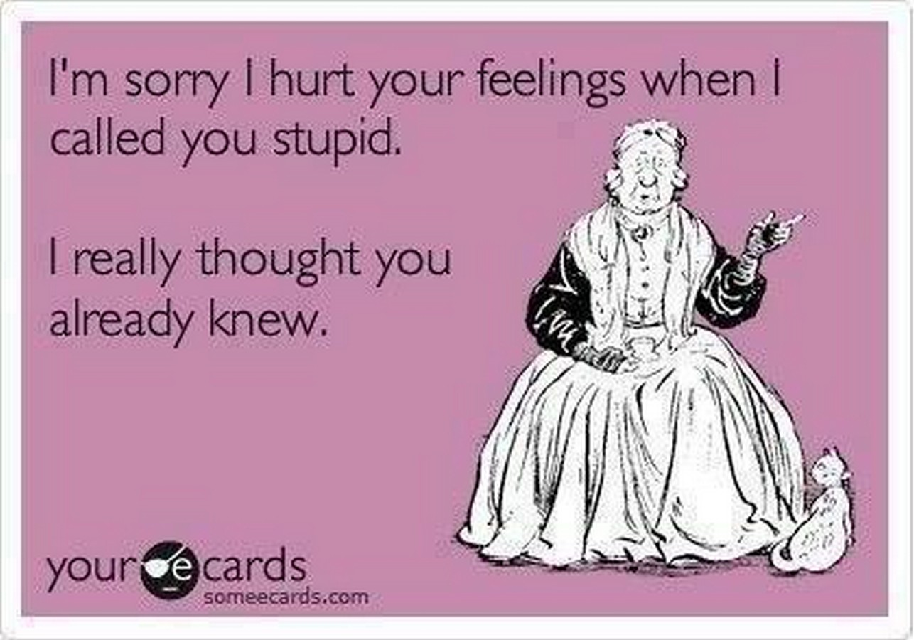 Some more of those insulting, vulgar e-cards.