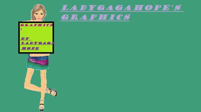 Ladygagahope's graphics