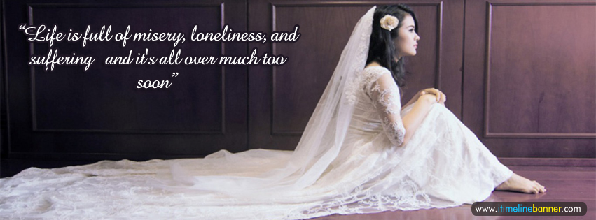 Sad Life Quotes Facebook Timeline Cover