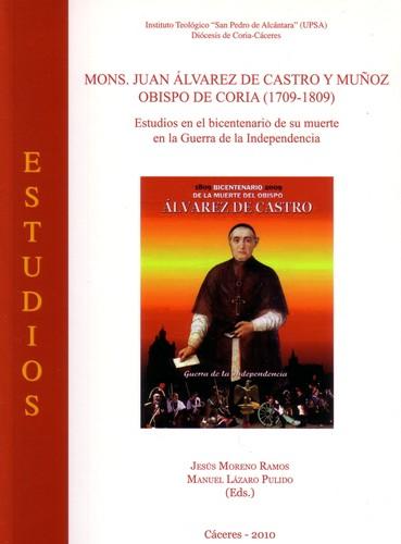 Mons juan lvarez de castro y mu oz obispo de coria for Alvarez de castro