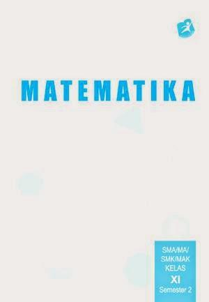 http://bse.mahoni.com/data/2013/kelas_11sma/siswa/Kelas_11_SMA_Matematika_Siswa_Semester_2.pdf