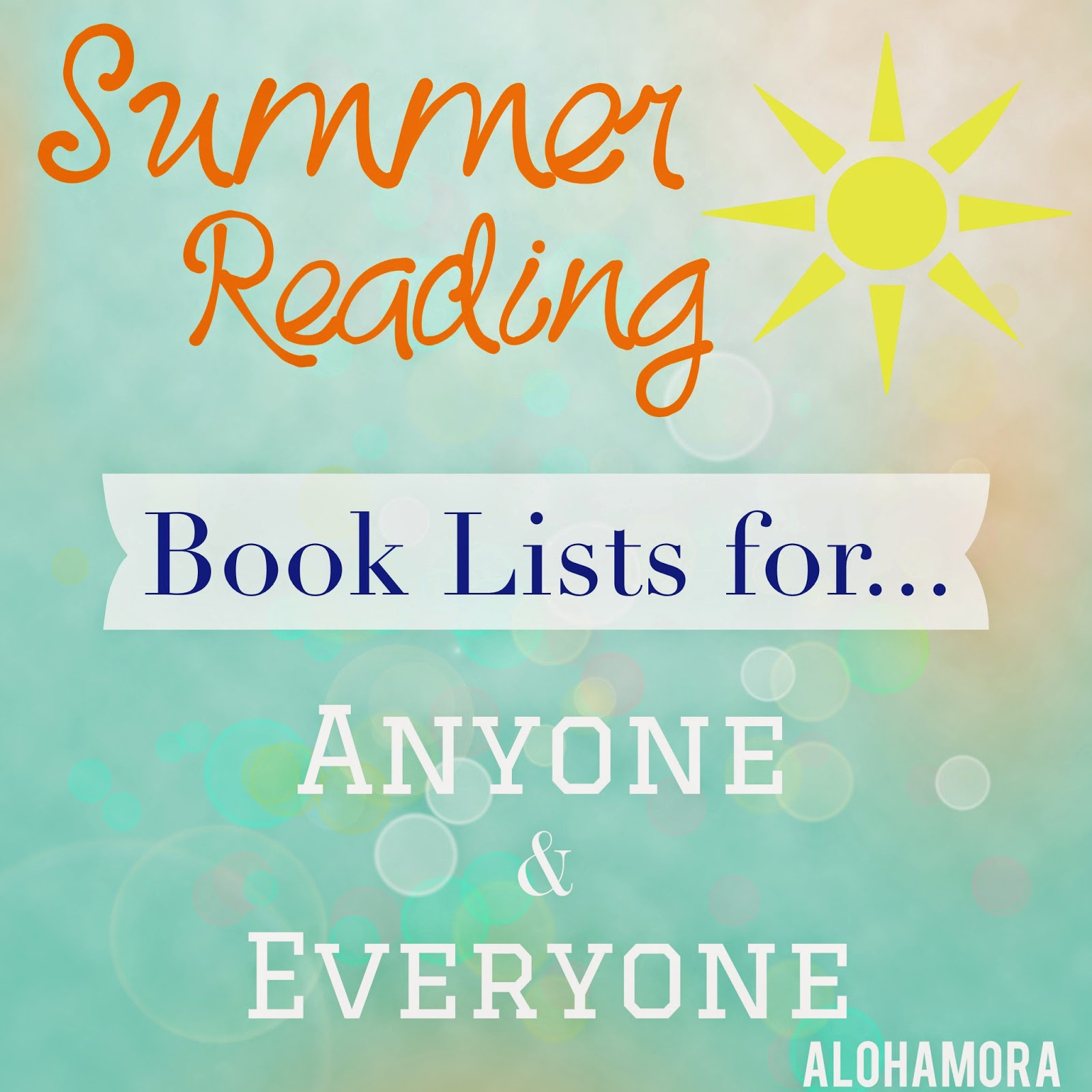 A summer reading book list for anyone and everyone.  Juvenile/Kid chapter books, Young Adult books, Adult books, historical fictions, realistic fiction, and all types of fiction make up this fabulous  list.  Alohamora Open a Book http://alohamoraopenabook.blogspot.com/
