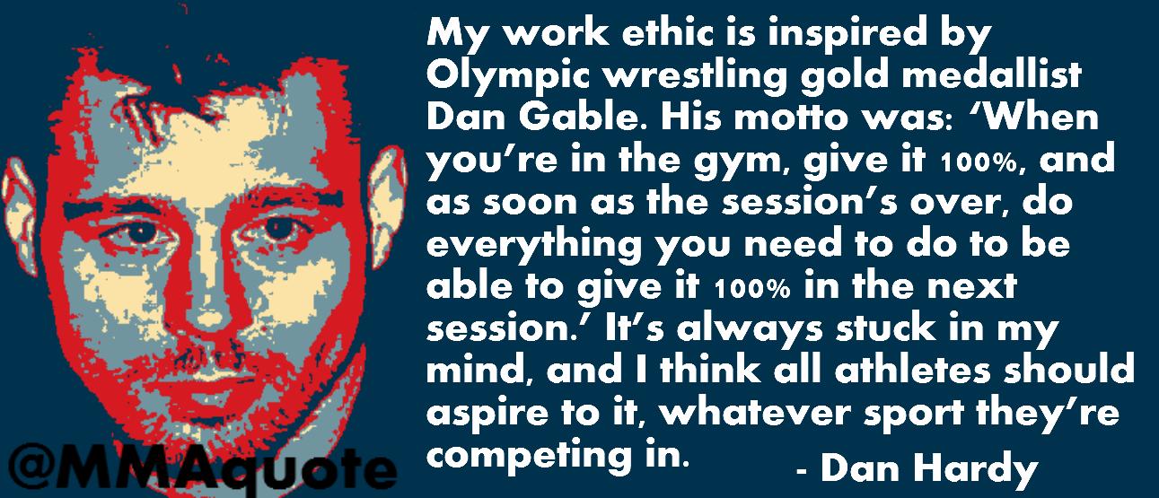 Dan Hardy on Dan Gable and Work Ethic