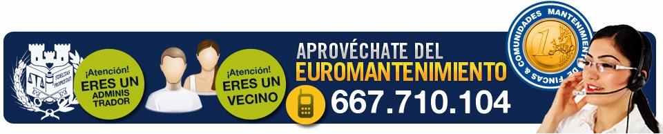 Le presentamos nuestro Euromantenimiento. Mantenimiento de Comunidades de Vecinos por 1€/mes I.V.A.
