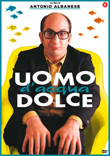 Uomo d'acqua dolce Antonio Albanese - http://clipcinema.blogspot.it