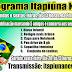 Super Promoção do Programa Itapiúna News para todos de Itapiúna