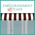 Encouragement Cafe