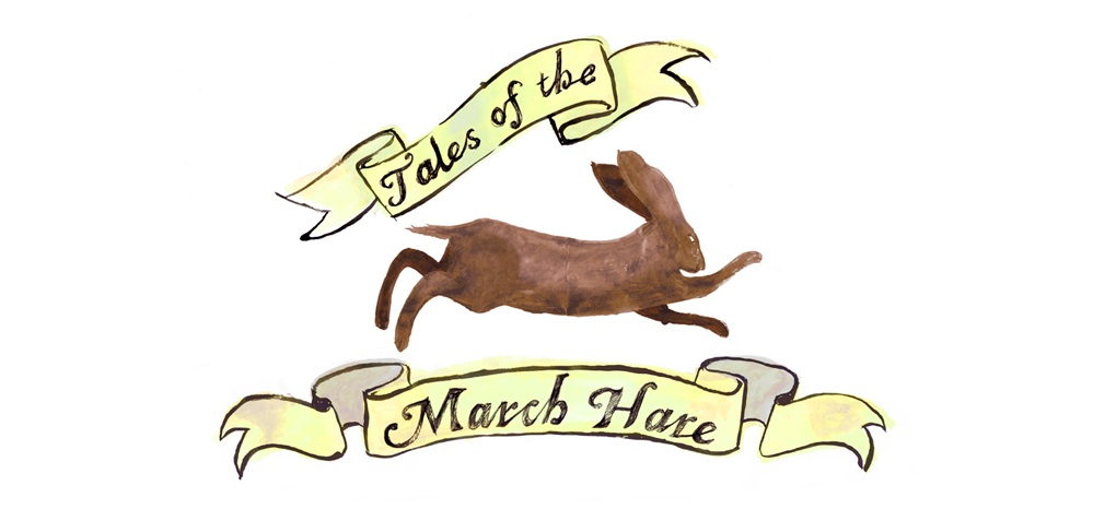Tales of the March Hare