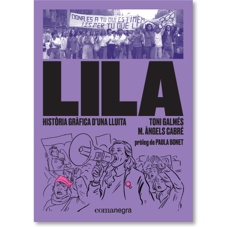 Lila. Història gràfica d'una lluita