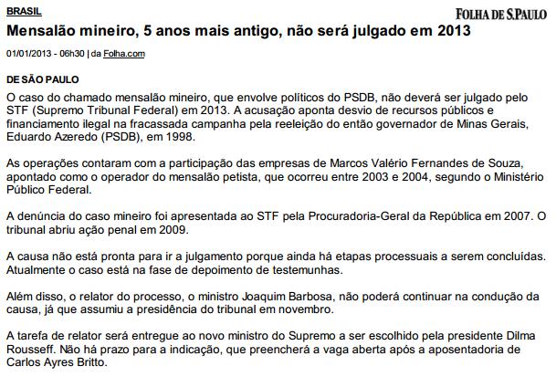 Dr  Joaquim Barbosa, ou julga o mensalão tucano em 2013 ou prescreverá