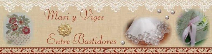 MARI Y VIGES ENTRE BASTIDORES