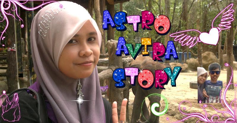 Astro Avira Story !!!~~