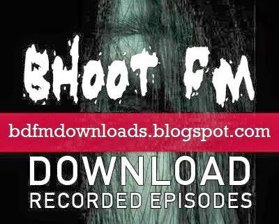 bhoot fm download