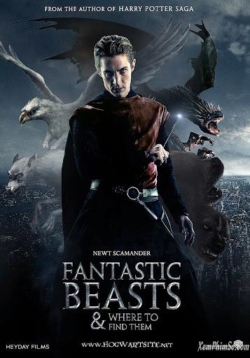 Sinh Vật Huyền Bí Và Nơi Tìm Ra Chúng - Fantastic Beasts And Where To Find Them