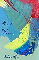 First Kiss ~ Poems