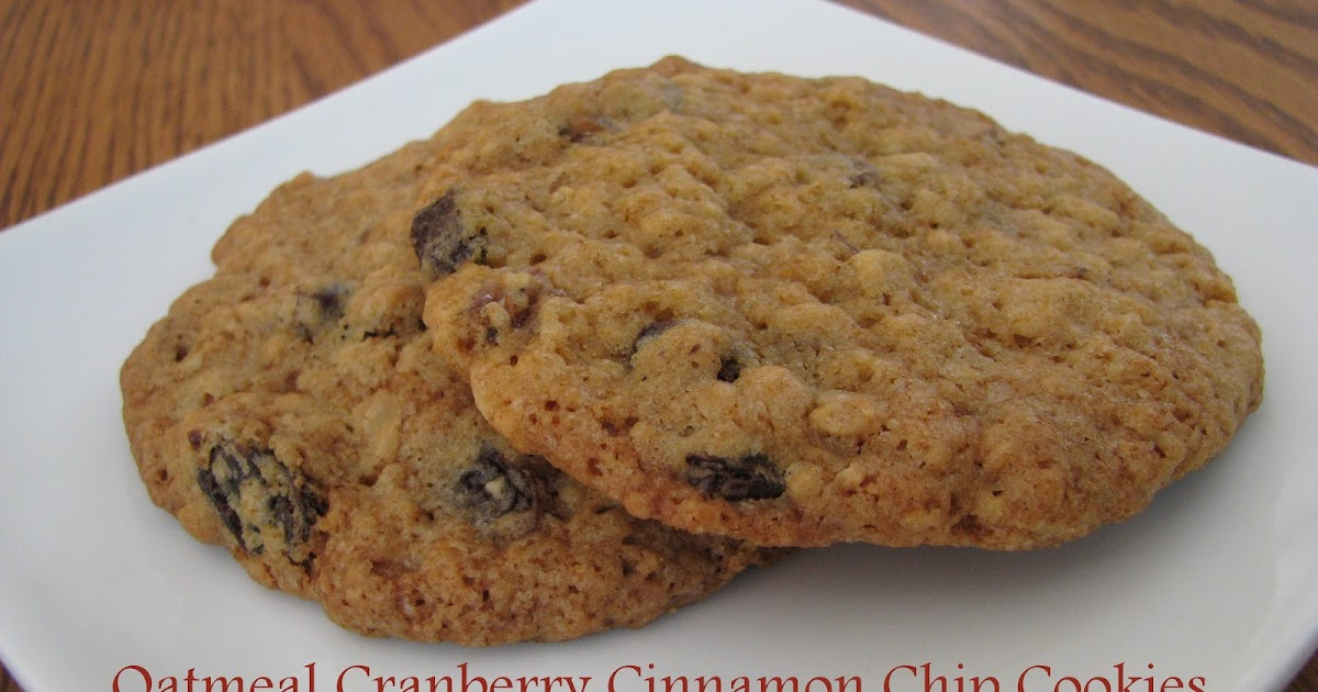 ... Adventures in the Kitchen: Oatmeal Cranberry Cinnamon Chip Cookies