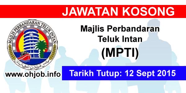 Jawatan Kerja Kosong Majlis Perbandaran Teluk Intan (MPTI) logo www.ohjob.info september 2015