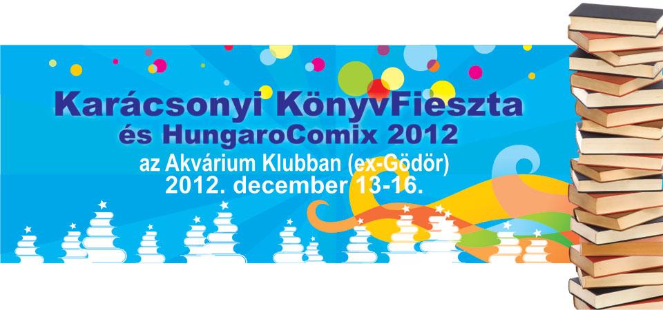 karácsonyi KönyvFieszta és Hungarocomix 2012