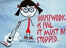 Housework must be stopped !