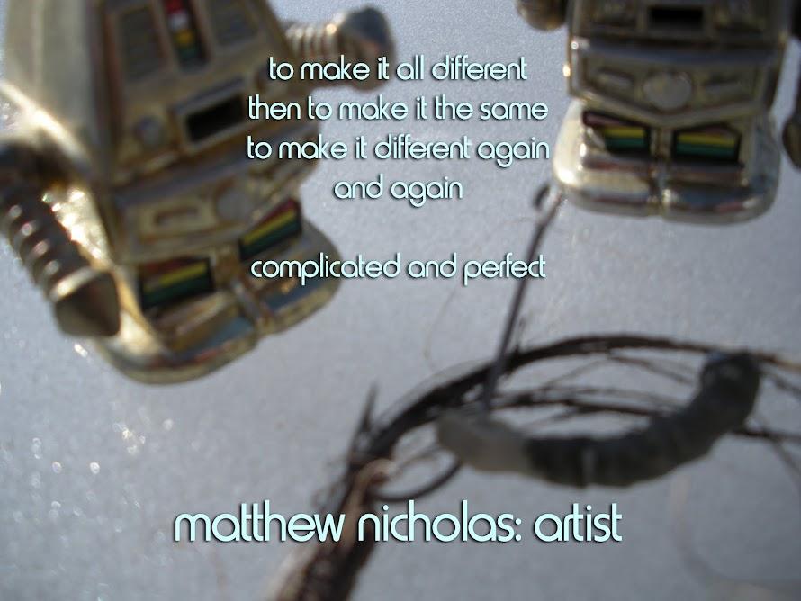 Matthew Nicholas: Artist