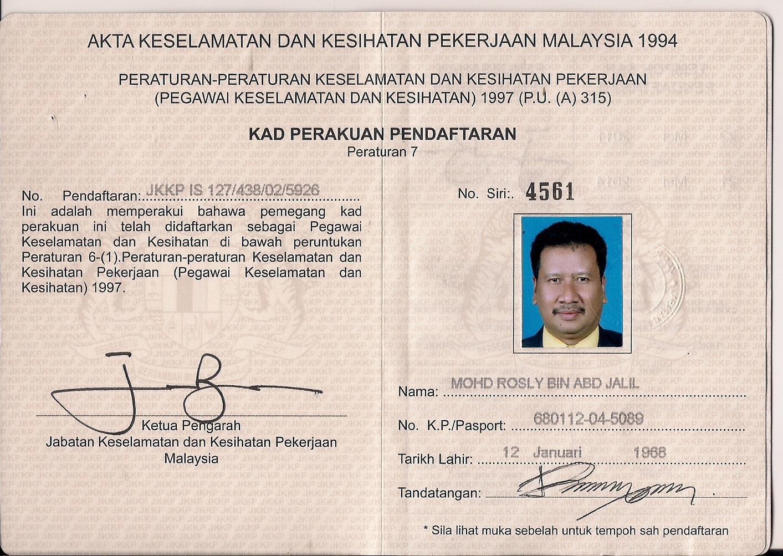 Mohd Rosly Abd Jalil Aku Jadi SHO Safety Health ficer