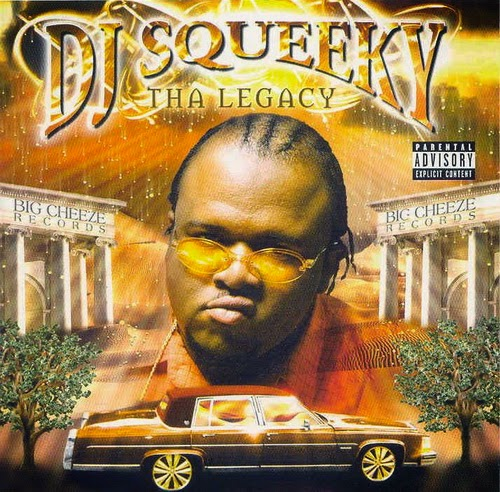 DJ Squeeky - Tha Legacy