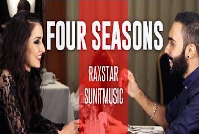 Four Seasons Lyrics - Raxstar | JSL Singh
