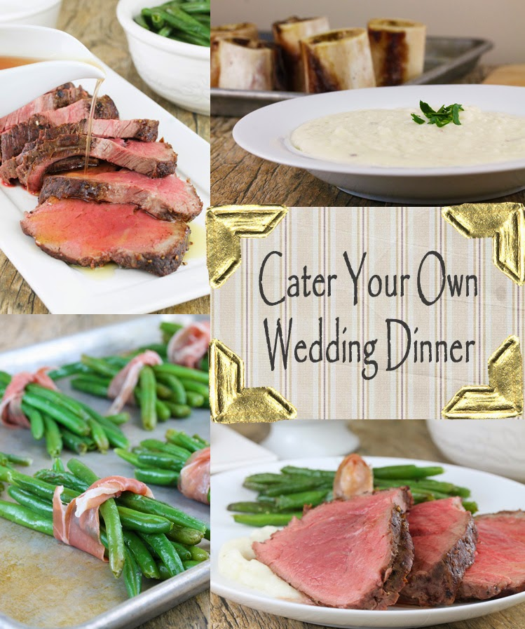 cater your own wedding dinner part 2