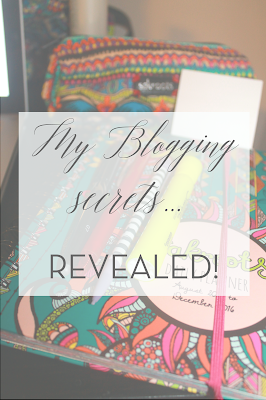 My Blogging Secrets… REVEALED!
