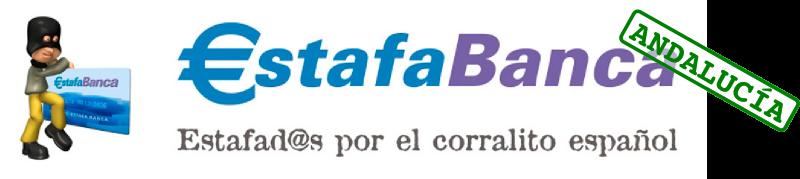 Estafa Banca Andalucía