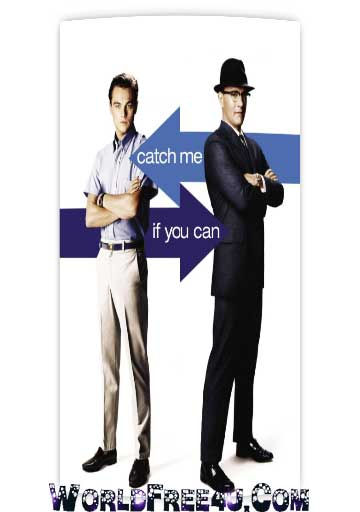 Poster Of Catch Me If You Can (2002) In Hindi English Dual Audio 300MB Compressed Small Size Pc Movie Free Download Only At World4ufree.Org