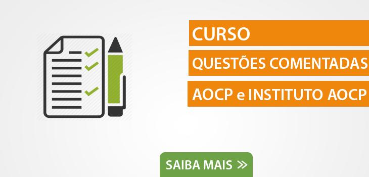 Questões Comentadas AOCP