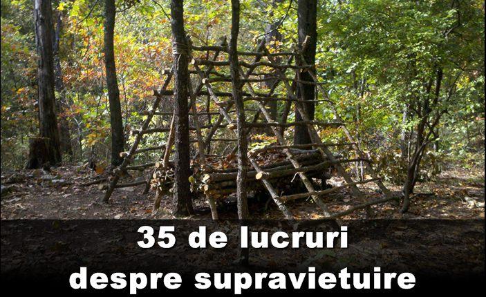 35 de lucruri despre supravietuire