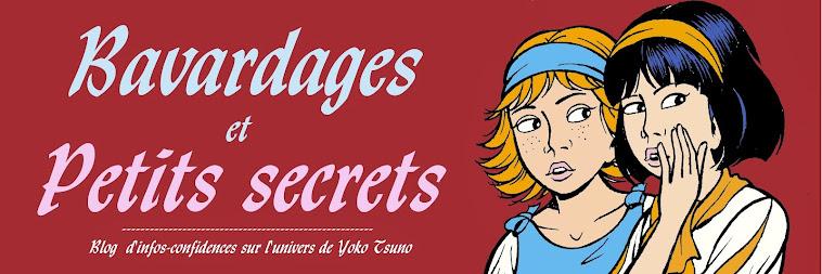 Bavardages et petits secrets