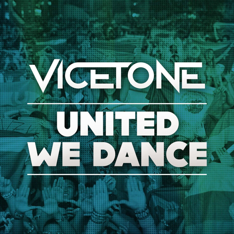 vicetone united we dance