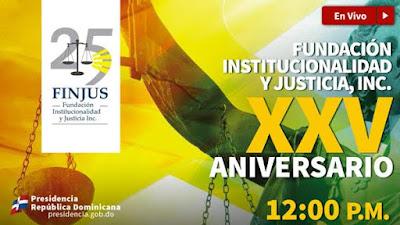 [EN VIVO HOY 12:00 M.]: XXV Aniversario de FINJUS.