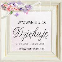 http://craftstylepl.blogspot.ie/2015/06/wyzwanie-16-dziekuje-i-zmiany-w.html