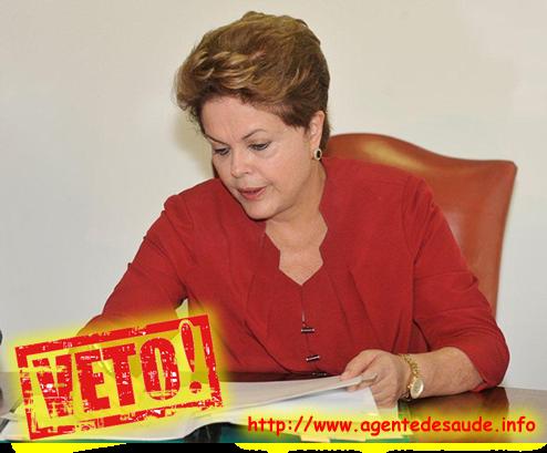 veto+dilma A Presidenta explica cada veto nos textos da LEI Nº 12.994 - (Piso Nacional ACS e ACE)
