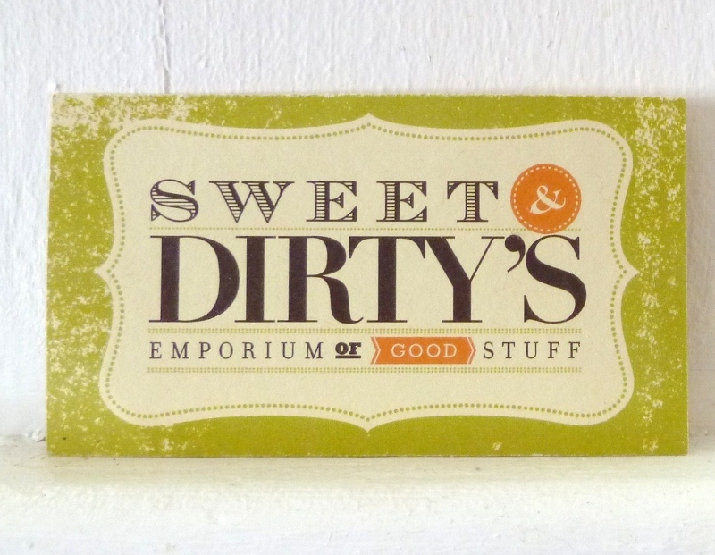 sweet and dirty&#39;s emporium of good stuff