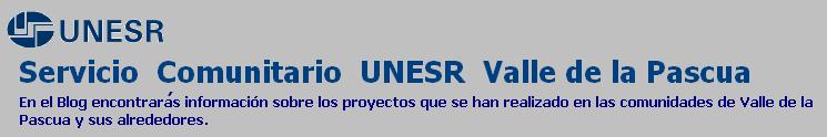 Servicio Comunitario UNESR Valle de la Pascua
