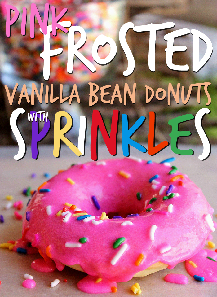 Homemade Pink Frosted Vanilla Bean Donuts (With Sprinkles)