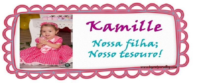 Kamille: nossa filha, nosso tesouro!