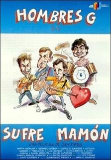 Hombres G: Sufre, Mamón (1987)