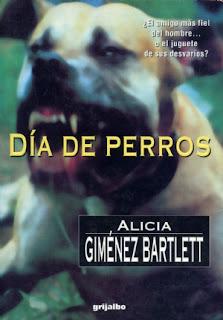 """""""Día de perros"""" - Alicia Giménez Bartlett"""
